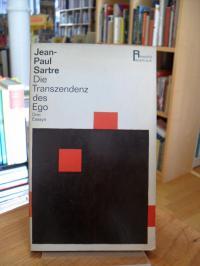 Sartre, Die Transzendenz des Ego – Drei Essays,