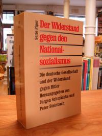 Der Widerstand gegen den Nationalsozialismus – Die deutsche Gesellschaft und der