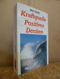 Custer, Kraftquelle positives Denken,