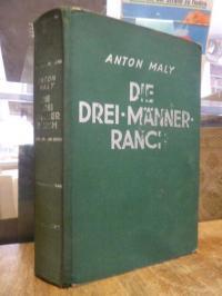 Maly, Die Drei-Männer-Ranch,