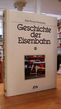 Rossberg, Geschichte der Eisenbahn,