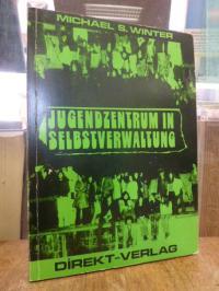 Jugendzentrum in Selbstverwaltung – Geschichte und Analyse einer Bürgerinitiativ