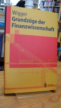 Wigger, Grundzüge der Finanzwissenschaft,