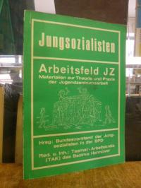 Jungsozialisten – Arbeitsfeld JZ: Materialien zur Theorie und Praxis der Jugendz