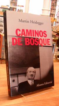 Heidegger, Caminos De Bosque,