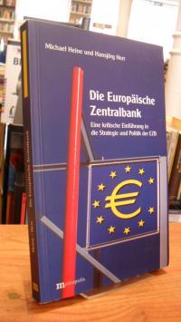 Heine, Die Europäische Zentralbank – Eine kritische Einführung in die Strategie