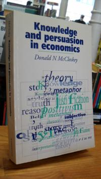 McCloskey, Knowledge and Persuasion in Economics,