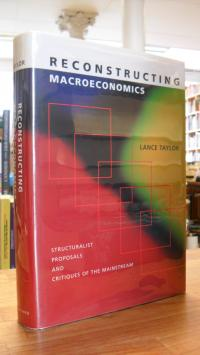Taylor, Reconstructing Macroeconomics – Structuralist Proposals And Critiques Of