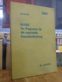 Bruderer, MABU, ein Programm für die matrizielle Finanzbuchhaltung,