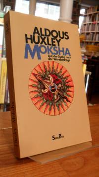Moksha – Auf der Suche nach der Wunderdroge,