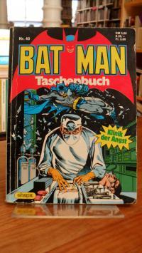 Bat Man – Comic Taschenbuch Nr. 40 – Klinik der Angst,