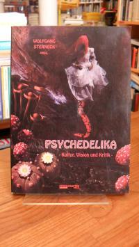 Sterneck, Psychedelika – Kultur, Vision und Kritik,