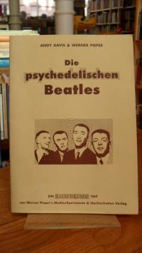 Beatles / Davis, Die psychedelischen Beatles – [ein Rauschkunde-Trip],