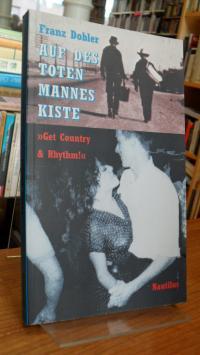 """Dobler, Auf des toten Mannes Kiste – """"Get country & rhythm!"""","""