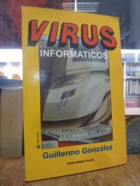 Gonzalez, Virus Informaticos,