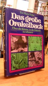 Helm, Das große Orakelbuch – Über die Künste, in die Zukunft schauen zu können,