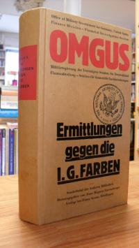 O.M.G.U.S. – Office of Military Government for Germany, Ermittlungen gegen die I