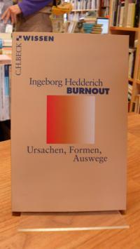 Hedderich, Burnout – Ursachen, Formen, Auswege,