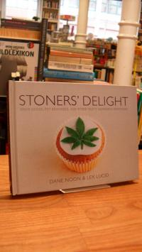 Noon, Stoners' Delight – Space Cakes, Pot Brownies, and Other Tasty Cannabis Cre