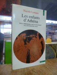 Loraux, Les enfants d'Athéna – Idees atheniennes sur la citoyennete et la divisi
