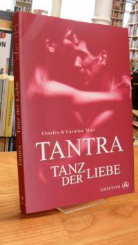 Muir, Tantra – Tanz der Liebe,