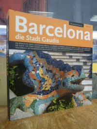 Moix, Barcelona – Die Stadt Gaudis,