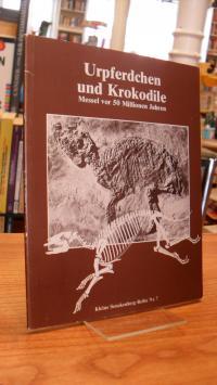 Urpferdchen und Krokodile – Messel vor 50 Millionen Jahren – Führer durch die So