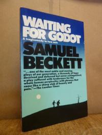 Beckett, Waiting for Godot – a tragicomedy in two acts,