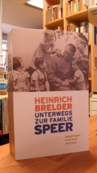 Breloer, Unterwegs zur Familie Speer – Begegnungen, Gespräche, Interviews,