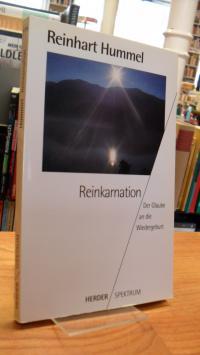 Hummel, Reinkarnation – Der Glaube an die Wiedergeburt,