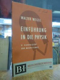 Weizel, Einführung in die Physik – Bd. 2: Elektrizität und Magnetismus,