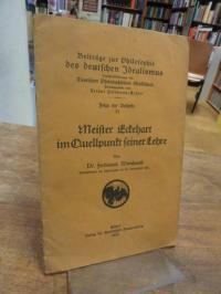 Meister Eckehart / Weinhandl, Meister Eckehart im Quellpunkt seiner Lehre,