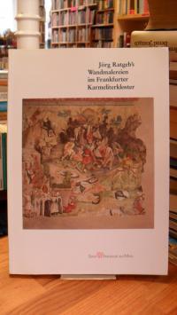 Frankfurt am Main. Amt für Wissenschaft und Kunst, Jörg Ratgeb's Wandmalereien i