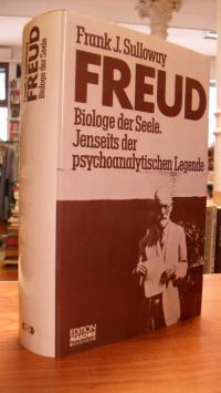 Sulloway, Freud – Biologe der Seele – Jenseits der psychoanalytischen Legende,