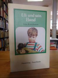 Korschunow, Uli und sein Hund,