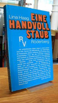 Haag, Eine Handvoll Staub – Mit einem Vorwort von Oskar Maria Graf,