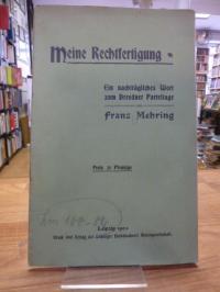 Mehring, Meine Rechtfertigung – Ein nachträgliches Wort zum Dresdner Parteitage,
