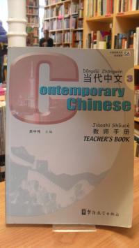 Chinesisch / Ben She / Yi Ming Dangdài Zhongwén 3 – Jiàoshi shoucè / Contemporar