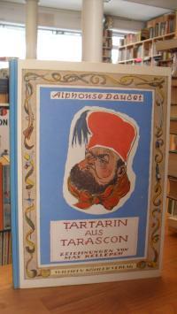 Daudet, Die wunderbaren Abenteuer des Herrn Tartarin aus Tarascon,