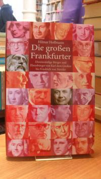 Hoffmann, Die großen Frankfurter – Ehrenwürdige Bürger und Ehrenbürger – Von Kar