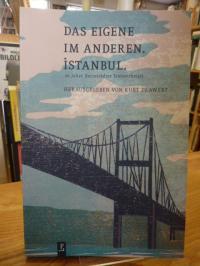 Anders, Das Eigene im Andere –  Istanbul – 20 Jahre Darmstädter Textwerkstatt,
