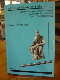 """Heenen-Wolff, """"Wenn ich Oberhuber hieße …"""" – Die Freudsche Psychoanalyse zwisc"""