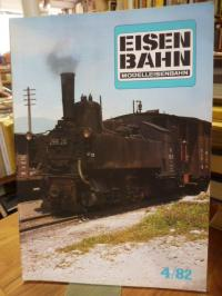 Eisenbahn – Modelleisenbahn – Band 4 / 82 – 35. Jahrgang,