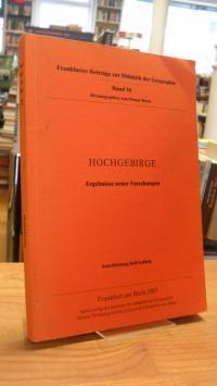 Hochgebirge – Ergebnisse neuer Forschungen,