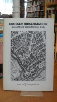 Schembs, Grosser Hirschgraben – Geschichte und Geschichten einer Straße,