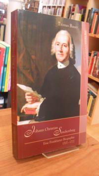 Bauer, Johann Christian Senckenberg – Eine Frankfurter Biographie 1707 – 1772,