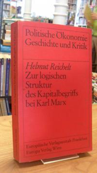 Reichelt, Zur logischen Struktur des Kapitalbegriffs bei Karl Marx,