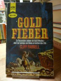 Farrell, Goldfieber – Western-Roman,