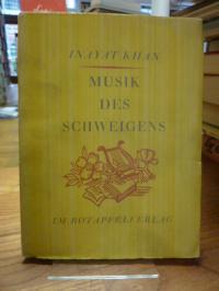 Inayat Khan, Musik des Schweigens,