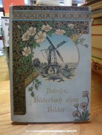 Andersen, Bilderbuch ohne Bilder,